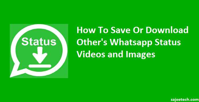 How To Download Whatsapp Status To Your Phone Gallery ...